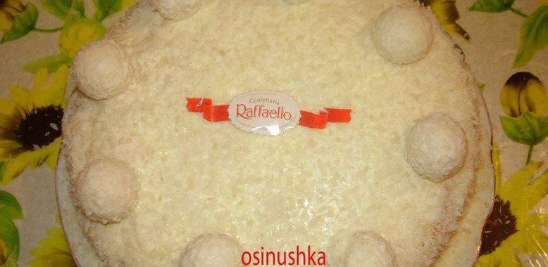 Торт рафаэлло рецепт с фото пошагово