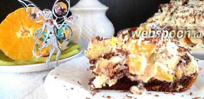 Рецепт с пошаговым фото фруктовый торт